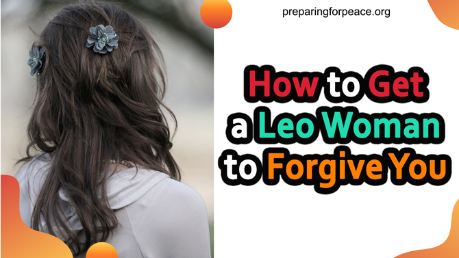 How to Get a Leo Woman to Forgive You