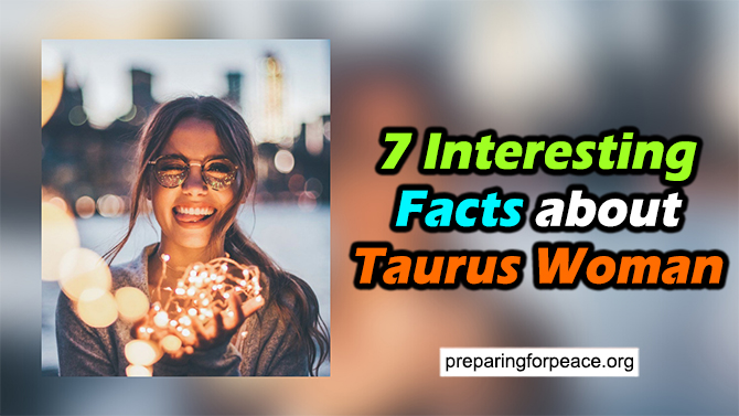 7 Interesting Facts about Taurus Woman (Discover NOW)